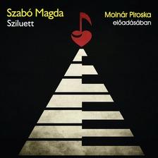 SZABÓ MAGDA - Sziluett [eHangoskönyv]