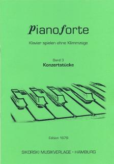 PIANOFORTE, KLAVIER SPIELEN OHNE KLIMMZÜGE BAND 3: KONZERTSTÜCKE (M.HERM)