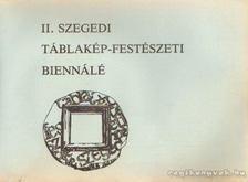 Varga Ferenc - II. szegedi táblakép-festészeti biennálé [antikvár]