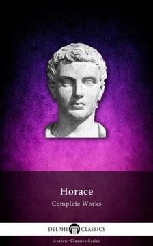 Horace - Delphi Complete Works of Horace (Illustrated) [eKönyv: epub, mobi]