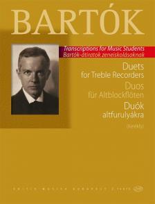 Bartók Béla - DUÓK ALTFURULYÁKRA (KERÉKFY) BARTÓK ÁTIRATOK