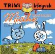 Trixi könyvek - Micike barátkozik - Egy kiscica húsvéti kalandjai
