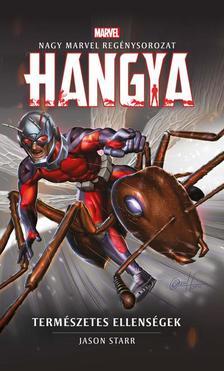 Jason Starr - Marvel: Hangya - Természetes ellenségek