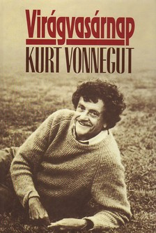 Kurt Vonnegut - VIRÁGVASÁRNAP