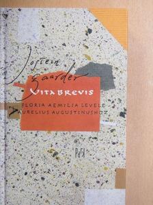 Jostein Gaarder - Vita Brevis [antikvár]