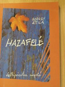 György Attila - Hazafelé [antikvár]