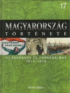 Ormos Mária - Világháború és forradalmak [antikvár]