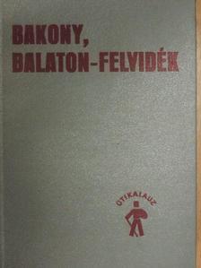 Csütörtöki Zoltán - Bakony, Balaton-felvidék [antikvár]