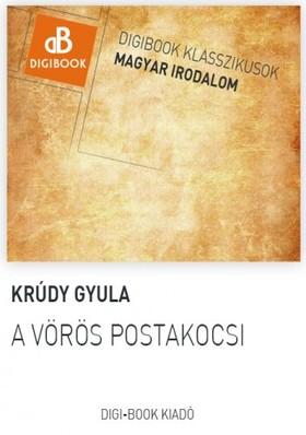 KRÚDY GYULA - A vörös postakocsi [eKönyv: epub, mobi]