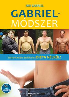 Jon Gabriel - Gabriel-módszer