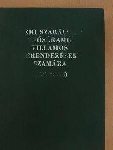 Üzemi szabályzat erősáramú villamos berendezések számára (MSZ 1585) [antikvár]