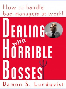 Lundqvist Damon - Dealing With Horrible Bosses [eKönyv: epub, mobi]