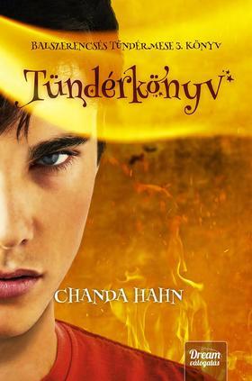 Chanda Hahn - Tündérkönyv (Balszerencsés tündérmese 3. könyv)