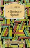 Szerb Antal - A Pendragon legenda - Talentum diákkönyvtár