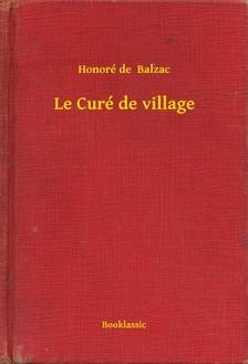 Honoré de Balzac - Le Curé de village [eKönyv: epub, mobi]