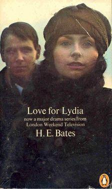 H. E. Bates - Love for Lydia [antikvár]