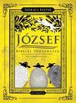Szokács Eszter ,  Nagy Norbert - József - Bibliai történetek - ÜKH-2017