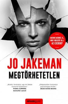 Jo Jakeman - Megtörhetetlen - Meddig mennél el, hogy bosszút állj az exeden? [eKönyv: epub, mobi]