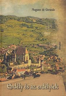 Auguste de Gerando - Erdély és az erdélyiek