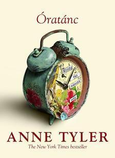 Anne Tyler - Óratánc