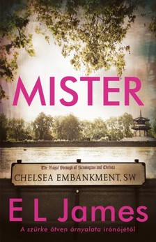 E. L. James - Mister [eKönyv: epub, mobi]