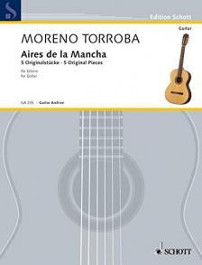 TORROBA, MORENO - ARIES DE LA MANCHA - 5 ORIGINAL PIECES FOR GUITAR
