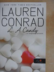 Lauren Conrad - Los Angeles üdvöskéi [antikvár]