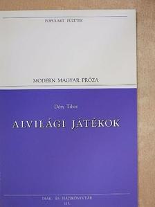 Déry Tibor - Alvilági játékok [antikvár]