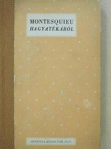 Montesquieu - Montesquieu hagyatékából [antikvár]