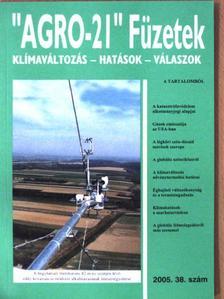 """Barcza Zoltán - """"AGRO-21"""" Füzetek 2005/38. [antikvár]"""