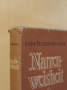 Lion Feuchtwanger - Narrenweisheit oder Tod und Verklärung des Jean-Jacques Rousseau [antikvár]