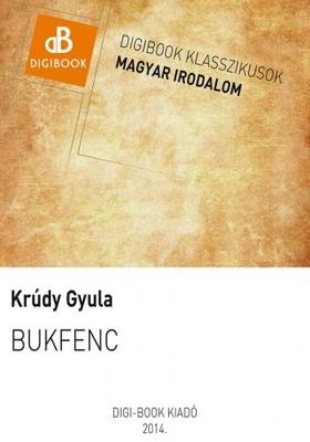 KRÚDY GYULA - Bukfenc [eKönyv: epub, mobi]