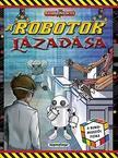 Kalandos küldetés - A robotok lázadása/Rubik-misszió