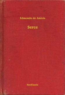 EDMONDO DE AMICIS - Serce [eKönyv: epub, mobi]