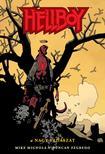 Mike Mignola, Duncan Fegredo - Hellboy 6: A nagy vadászat