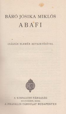 BÁRÓ JÓSIKA MIKLÓS - Abafi [antikvár]