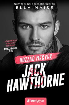 Ella Maise - Hozzád megyek, Jack Hawthorne