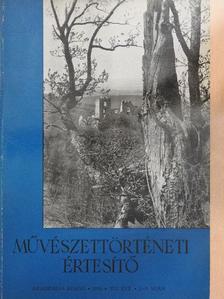 Baranyai Béláné - Művészettörténeti Értesítő 1958/2-3. [antikvár]