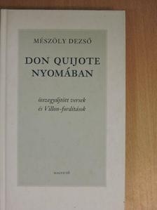 Mészöly Dezső - Don Quijote nyomában [antikvár]