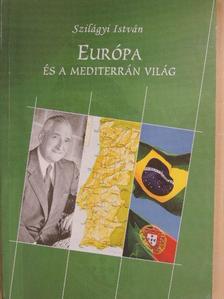 Szilágyi István - Európa és a mediterrán világ [antikvár]