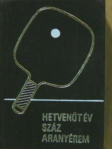 Dr. Lakatos György - Hetvenöt év - száz aranyérem (minikönyv) (számozott) [antikvár]