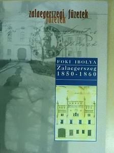 Foki Ibolya - Zalaegerszeg 1850-1860. [antikvár]