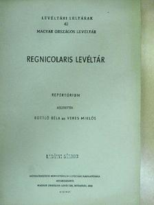 Bottló Béla - Regnicolaris Levéltár [antikvár]