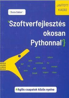 Guta Gábor - Szoftverfejlesztés okosan Pythonnal. Javított kiadás