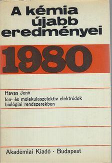 Csákvári Béla - A kémia újabb eredményei 1980 [antikvár]