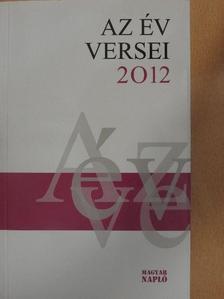 Ágh István - Az év versei 2012 [antikvár]
