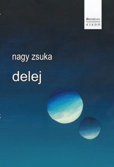 NAGY ZSUKA - delej [eKönyv: epub, mobi]