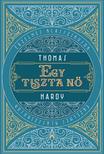 Thomas Hardy - Egy tiszta nő [eKönyv: epub, mobi]