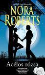 Nora Roberts - Acélos rózsa (A hold árnyéka 3.)