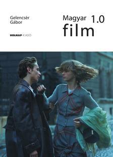 Gelencsér Gábor - Magyar film 1.0 - ÜKH 2017